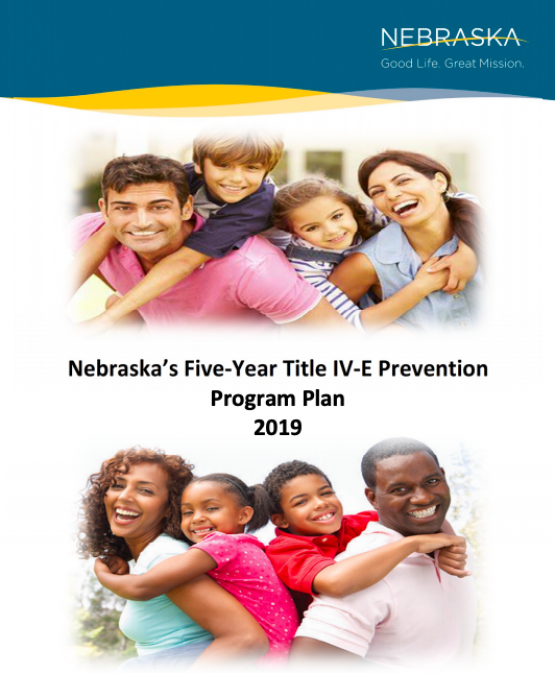 image of Nebraska's Five Year IV-E Prevention Program Plan