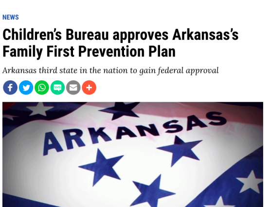 Children's Bureau approves Arkansas Family First Prevention Plan