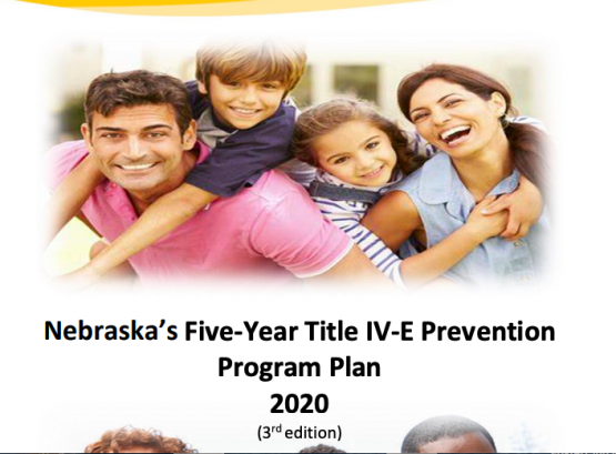 Nebraska's Five-Year Title IV-E Prevention Program Plan 2020 (3rd edition)