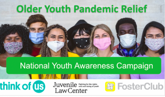 image shows text that reads: Older Youth Pandemic Relief: Older Youth Pandemic Relief: National Youth Awareness Campaign